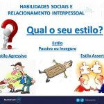 Habilidades Sociais -Estilos